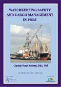 Watchkeeping Safety & Cargo Mgt in Port