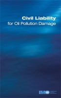 Civil Liability for Oil Pollution Damage, 1996 Edition