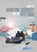 Maritime Security Guide and the ISPS Code, 2012 Edition