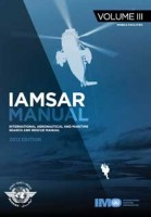 IAMSAR Manual: Volume III - 2013 Edition