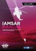 IAMSAR Manual: Volume I - 2013 Edition