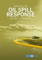 Guideline for Oil Spill Response in fast currents, 2013 Edition