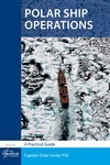 Polar Ship Operations - A Practical Guide, 2012
