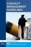 Casualty Management Guidelines, 2012